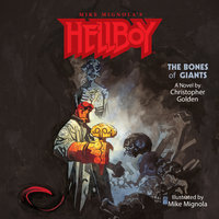 Hellboy: The Bones of Giants - Christopher Golden