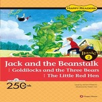 Jack and the Beanstalk / Goldilocks and the Three Bears / The Little Red Hen - David etc.