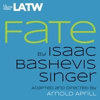 Fate - Isaac Bashevis Singer