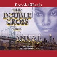 The Double Cross - Anna J.