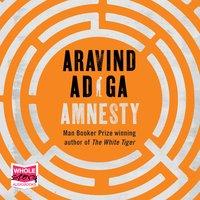 Amnesty - Aravind Adiga