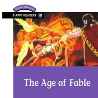 The Age of Fable - Thomas Bulfinch, Brian J. Stuart