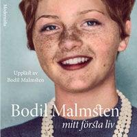 Mitt första liv - Bodil Malmsten