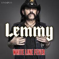 White Line Fever: En biografi - Lemmy Kilmister, Janiss Garza