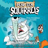 Tree-mendous Trouble - Mike Nawrocki