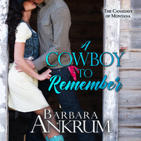 A Cowboy to Remember - Barbara Ankrum