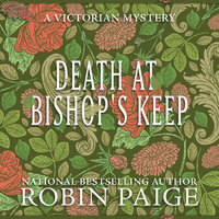 Death at Bishop's Keep - Robin Paige