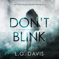 Don't Blink - L.G. Davis
