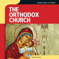 Simple Guides: Orthodox Church - Katherine Clark