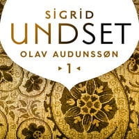 Olav Audunssøn gifter seg - Sigrid Undset