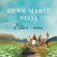 Etter oss - Gunn Marit Nisja