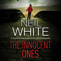 The Innocent Ones - Neil White