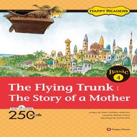 The Flying Trunk / The Story of a Mother - Michael etc.