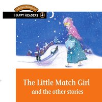 The Little Match Girl and the Other Stories - David Desmond Oflaherty, David Hwang, Louise Benette