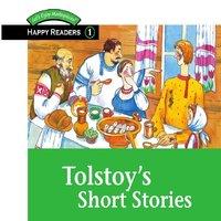 Tolstoy's Short Stories - Lev Nikolaevich Tolstoy