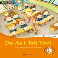 Do As I Tell You! - Sarah J. Dodd