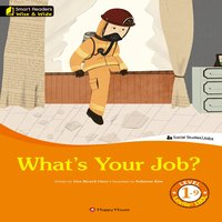 What's Your Job? - Lisa Ricard Claro