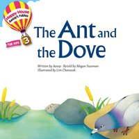 Aesop′s Fables – The Ant and the Dove - Megan Sussman