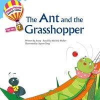 Aesop′s Fables – The Ant and the Grasshopper - Michele Walker