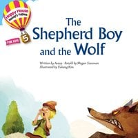 Aesop′s Fables – The Shepherd Boy and the Wolf - Michele Walker