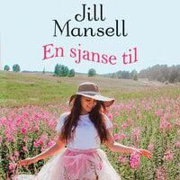En sjanse til - Jill Mansell