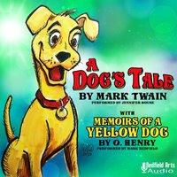 A Dog's Tale by Mark Twain - Mark Twain, O. Henry