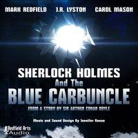 Sherlock Holmes and the Blue Carbuncle - Arthur Conan Doyle