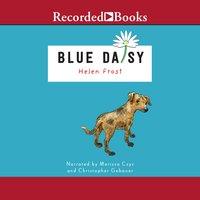 Blue Daisy - Helen Frost