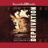Deprivation - Roy Freirich
