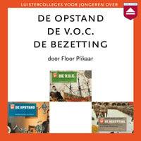 De Opstand - De V.O.C - De Bezetting - Floor Plikaar