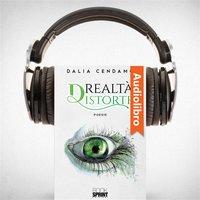 Realtà distorte - Dalia Cendamo