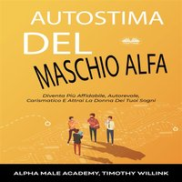 Autostima Del Maschio Alfa - Kok Publishing