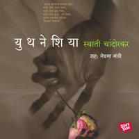 Youthneshia - Swati Chandorkar