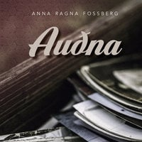 Auðna - Anna Ragna Fossberg