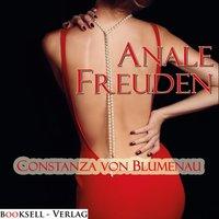 Anale Freuden - Constanza von Blumenau
