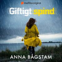Giftigt spind - Anna Bågstam