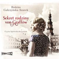 Sekret rodziny Von Graffów - Bożena Gałczyńska-Szurek