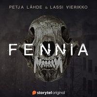Fennia - Petja Lähde, Lassi Vierikko