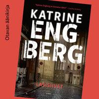 Lasisiivet - Katrine Engberg