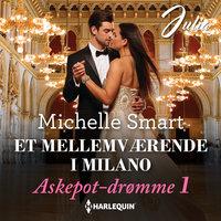 Et mellemværende i Milano - Michelle Smart