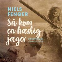 Så kom en hæslig jæger - Niels Fenger