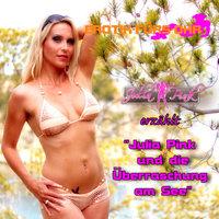 Erotik für's Ohr: Julia Pink und die Überraschung am See - Julia Pink