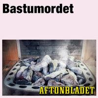 Bastumordet - Aftonbladet, Annika Sohlander Cassel