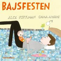 Bajsfesten - Alex Schulman