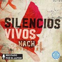 Silencios vivos - Nach