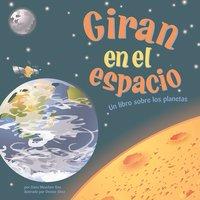 Giran en el espacio - Dana Meachen Rau