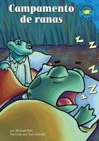 Campamento de ranas - Michael Dahl