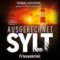 Hannah Lambert ermittelt - Band 1: Ausgerechnet Sylt - Thomas Herzberg