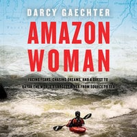 Amazon Woman - Darcy Gaechter