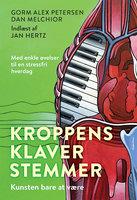 Kroppens klaverstemmer - Dan Melchior, Gorm Alex Petersen, Gorm Petersen